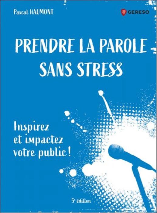 prendre la parole sana stress
